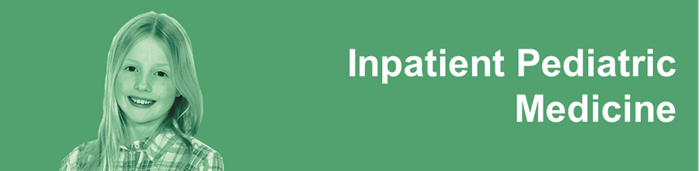 Inpatient Pediatric Medicine